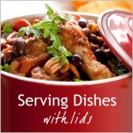 Serving dishes with lids